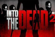 Code triche Into The Dead 2 > Or gratuit et illimité (astuce)